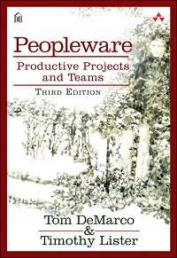 Peopleware - Productive Products and Teams